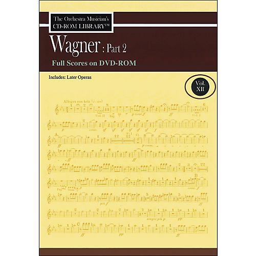 Hal Leonard Orchestra Musician's CD-Rom Library Vol 12 Wagner Part 2 Full Scores DVD-Rom