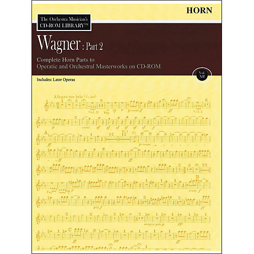 Hal Leonard Orchestra Musician's CD-Rom Library Vol 12 Wagner Part 2 Horn