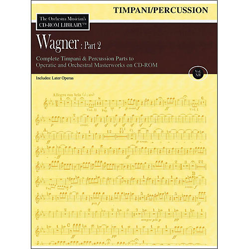 Hal Leonard Orchestra Musician's CD-Rom Library Vol 12 Wagner Part 2 Timpani/Percussion