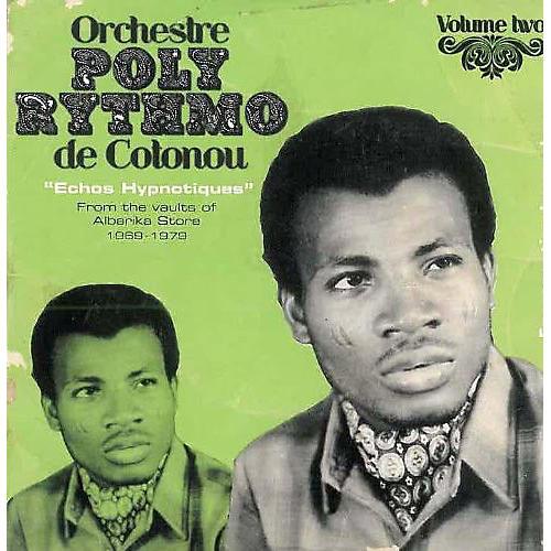 Alliance Orchestre Poly-Rythmo de Cotonou Dahomey - Echos Hypnotiques, Vol. 2