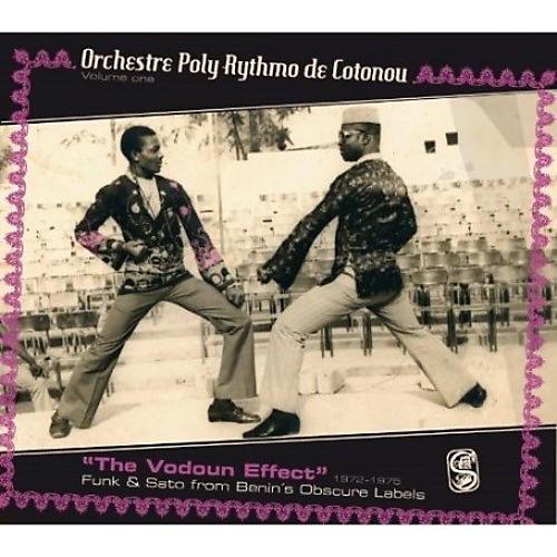 Alliance Orchestre Poly-Rythmo de Cotonou Dahomey - Rhythmo De Cotonou, Vol. 1: Vodoun Effect - Funk and Sato From Benin'sObscure labels 1972-1975
