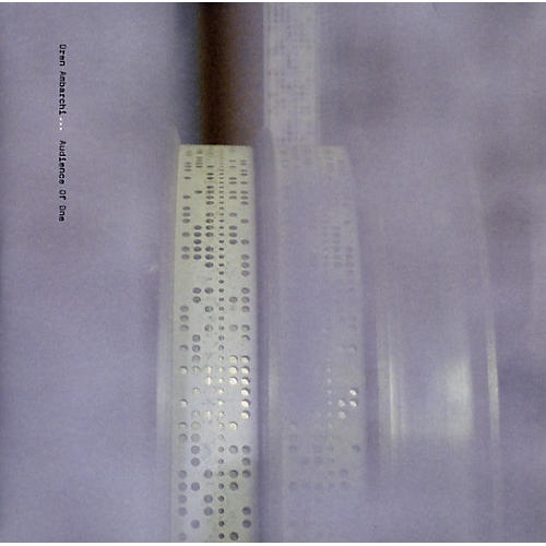 Alliance Oren Ambarchi - Audience of One
