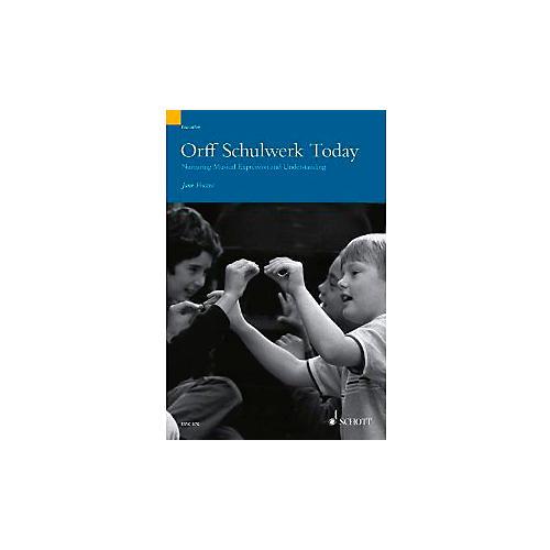 Schott Orff Schulwerk Today - Nurturing Musical Expression and Understanding (Book/CD)