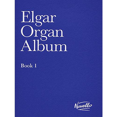 Novello Organ Album - Book 1 Music Sales America Series