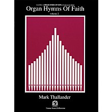 Fred Bock Music Organ Hymns of Faith - Volume 2