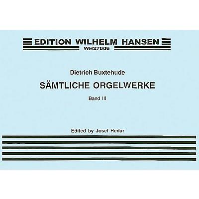 Wilhelm Hansen Organ Works - Volume 3 Music Sales America Series