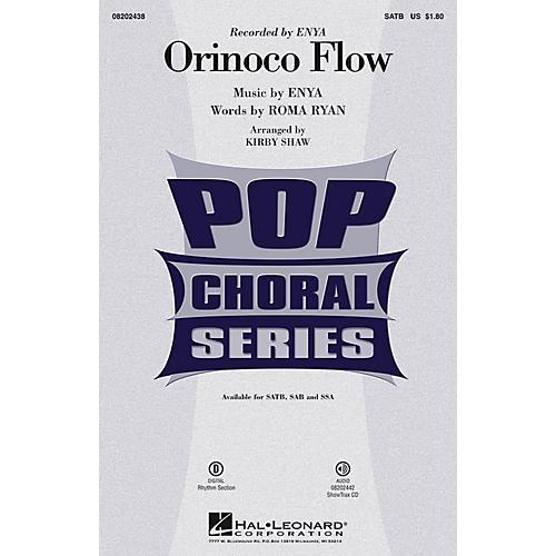 Hal Leonard Orinoco Flow SAB by Enya Arranged by Kirby Shaw