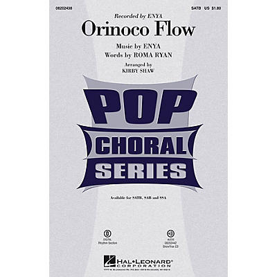 Hal Leonard Orinoco Flow SATB by Enya arranged by Kirby Shaw