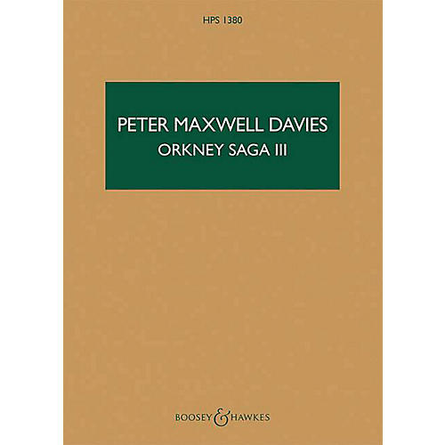 Boosey and Hawkes Orkney Saga III Boosey & Hawkes Scores/Books Series Softcover Composed by Peter Maxwell Davies