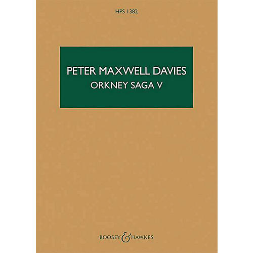 Boosey and Hawkes Orkney Saga V Boosey & Hawkes Scores/Books Series Softcover Composed by Peter Maxwell Davies