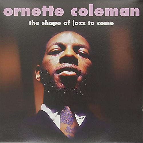 Alliance Ornette Coleman - Shape of Jazz to Come