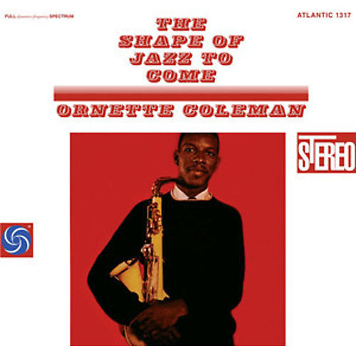 Alliance Ornette Coleman - The Shape Of Jazz To Come