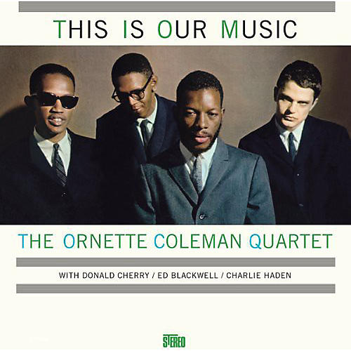 Alliance Ornette Coleman - This Is Our Music
