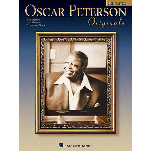 Hal Leonard Oscar Peterson Originals, 2nd Edition Artist Transcriptions Series Performed by Oscar Peterson