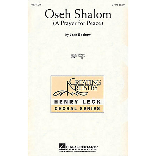 Hal Leonard Oseh Shalom (A Prayer for Peace) 2-Part composed by Joan Beckow
