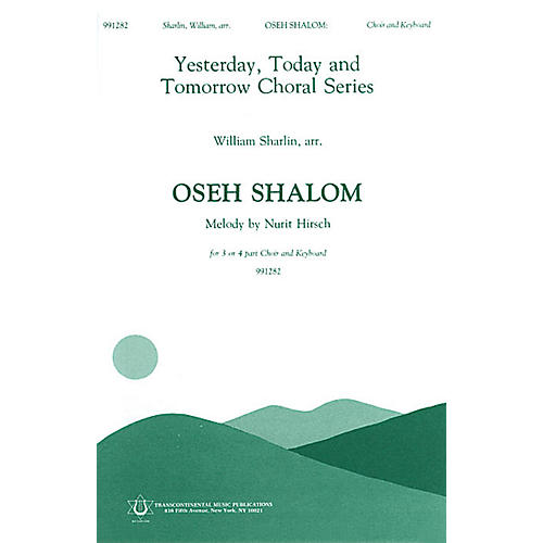 Transcontinental Music Oseh Shalom SATB arranged by William Sharlin