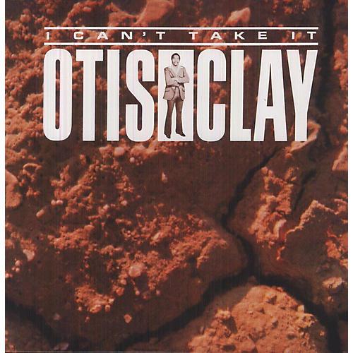 Alliance Otis Clay - I Can't Take It