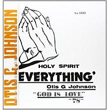 Otis G. Johnson - Everything-God Is Love 78