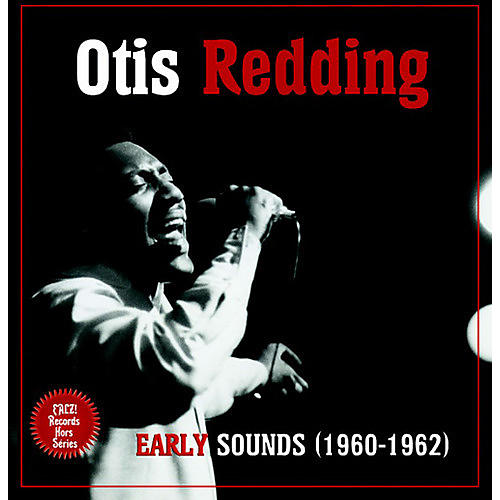 Alliance Otis Redding - Early Sounds (1960-1962)