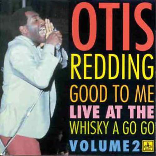 Alliance Otis Redding - Good to Me