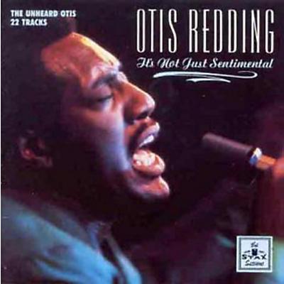 Otis Redding - It's Not Just Sentimental
