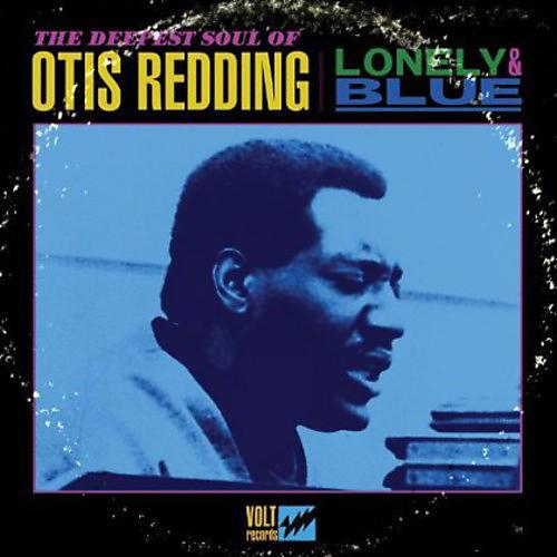 Alliance Otis Redding - Lonely and Blue: The Deepest Soul Of Otis Redding