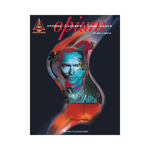 Hal Leonard Ottmar Liebert + Luna Negra - Opium Highlights Guitar Tab Book