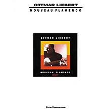 Creative Concepts Ottmar Liebert Nouveau Flamenco Guitar Tab Songbook