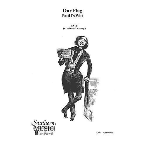 Hal Leonard Our Flag (Choral Music/Octavo Secular Satb) SATB Composed by Dewitt, Patti