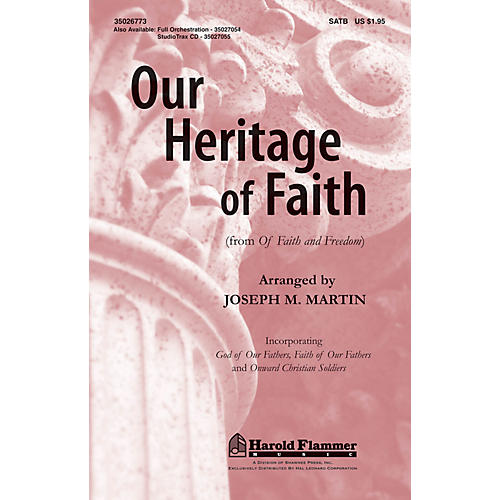 Shawnee Press Our Heritage of Faith (from Of Faith and Freedom) ORCHESTRATION ON CD-ROM Arranged by Joseph M. Martin