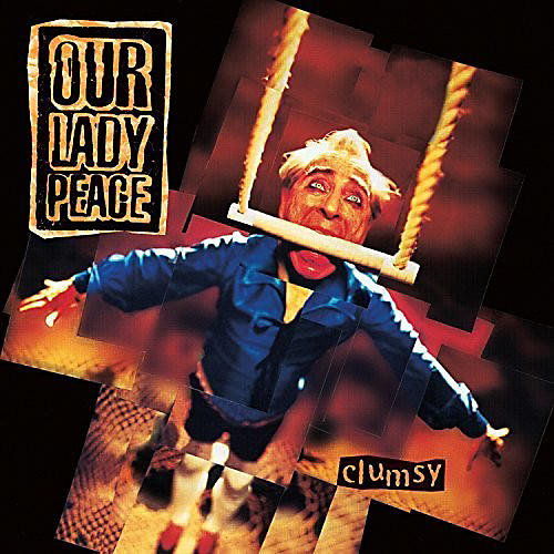 Alliance Our Lady Peace - Clumsy