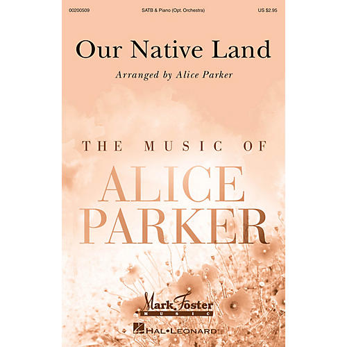 Mark Foster Our Native Land (Mark Foster) SATB/ORCHESTRA arranged by Alice Parker