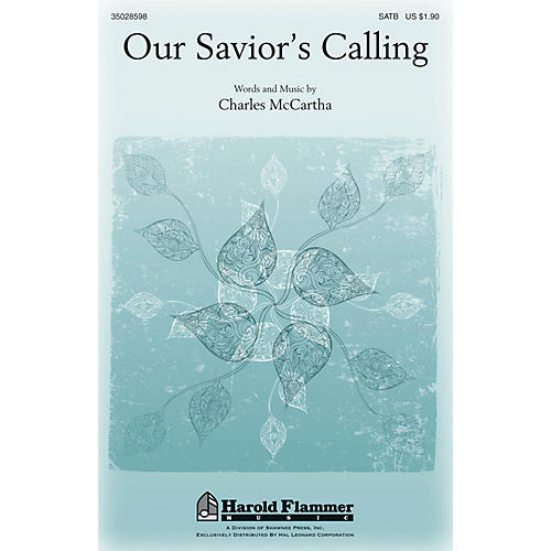 Shawnee Press Our Savior's Calling SATB composed by Charles McCartha