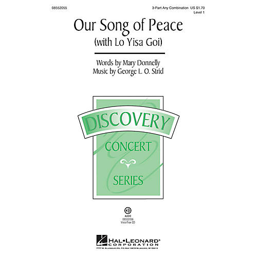 Hal Leonard Our Song of Peace (with Lo Yisa Goi) Discovery Level 1 3 Part Any Combination by George L.O. Strid
