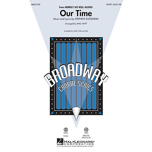 Hal Leonard Our Time (from Merrily We Roll Along) SATB arranged by Mac Huff