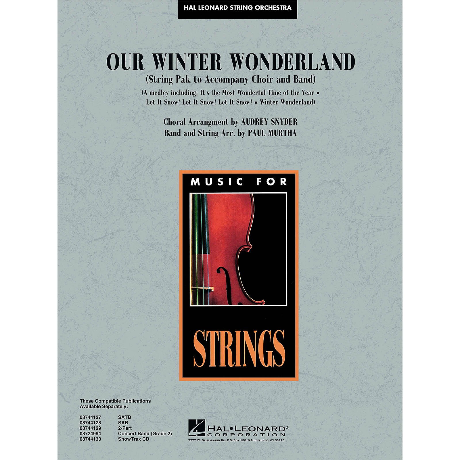 Hal Leonard Our Winter Wonderland Music for String Orchestra Series Arranged by Paul Murtha