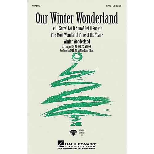 Hal Leonard Our Winter Wonderland SATB arranged by Audrey Snyder