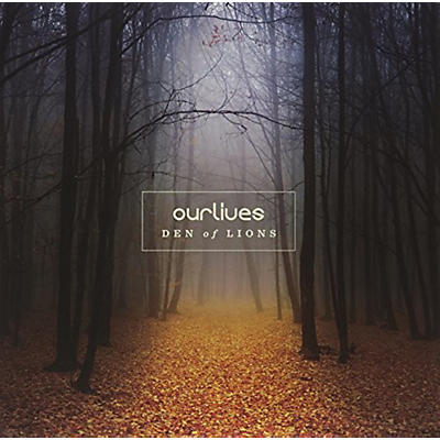 Ourlives - Den of Lions
