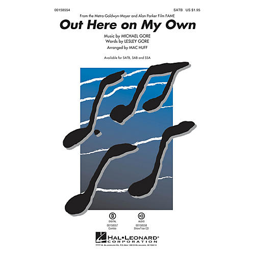 Hal Leonard Out Here on My Own SATB arranged by Mac Huff