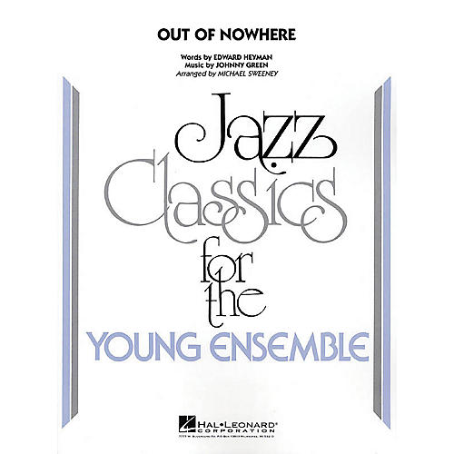 Hal Leonard Out of Nowhere Jazz Band Level 3 Arranged by Michael Sweeney