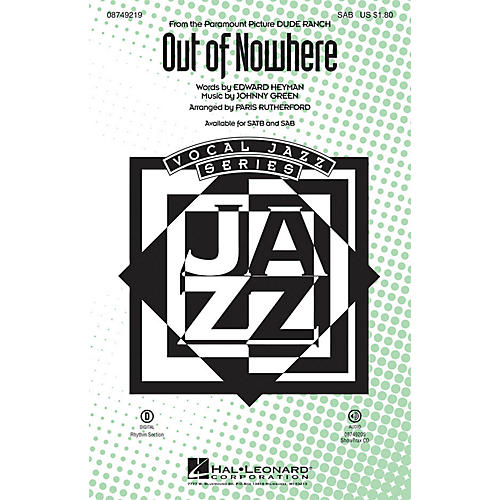 Hal Leonard Out of Nowhere SAB arranged by Paris Rutherford