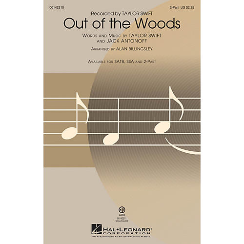 Hal Leonard Out of the Woods 2-Part arranged by Alan Billingsley