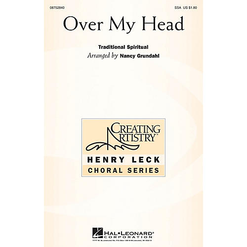Hal Leonard Over My Head SSA Optional a cappella arranged by Nancy Grundahl