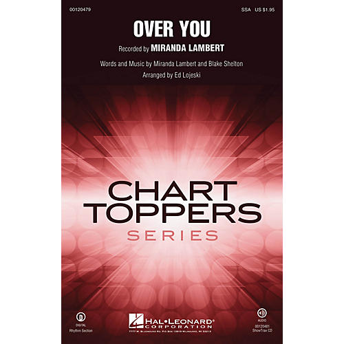 Hal Leonard Over You SSA by Miranda Lambert arranged by Ed Lojeski