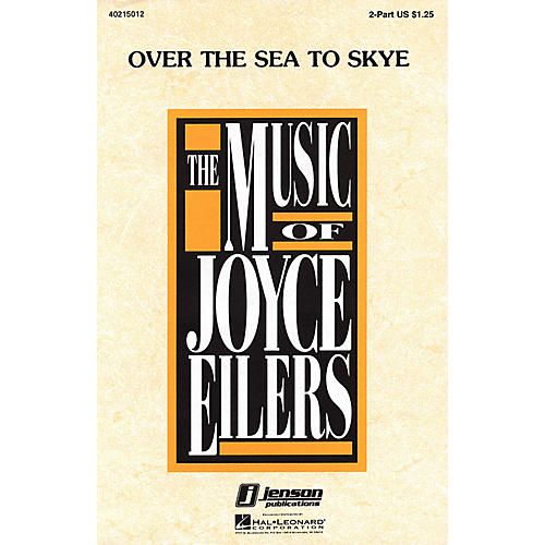 Hal Leonard Over the Sea to Skye UNIS/2PT arranged by Joyce Eilers