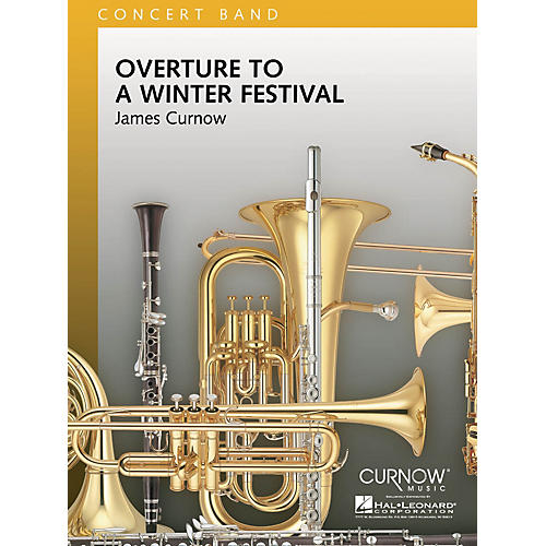 Curnow Music Overture to a Winter Festival (Grade 4 - Score Only) Concert Band Level 4 Composed by James Curnow