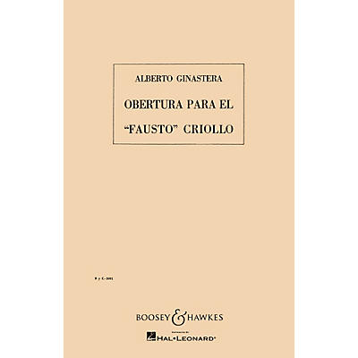Boosey and Hawkes Overture to the Creole Faust, Op. 9 Boosey & Hawkes Scores/Books Series Composed by Alberto E. Ginastera