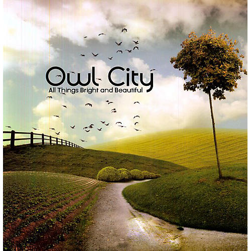 Alliance Owl City - All Things Bright and Beautiful
