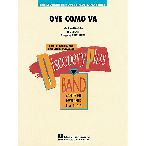 Hal Leonard Oye Como Va - Discovery Plus Concert Band Series Level 2 arranged by Michael Brown