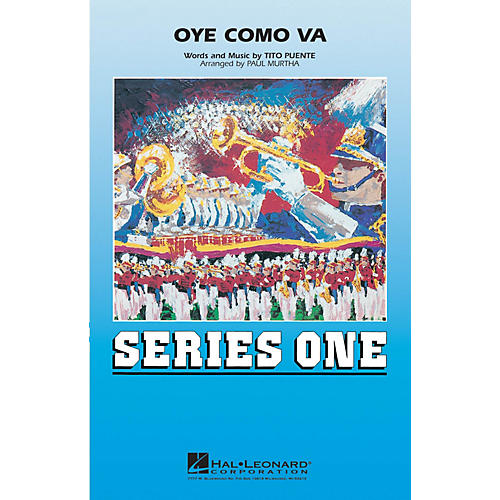 Hal Leonard Oye Como Va Marching Band Level 2 Arranged by Paul Murtha
